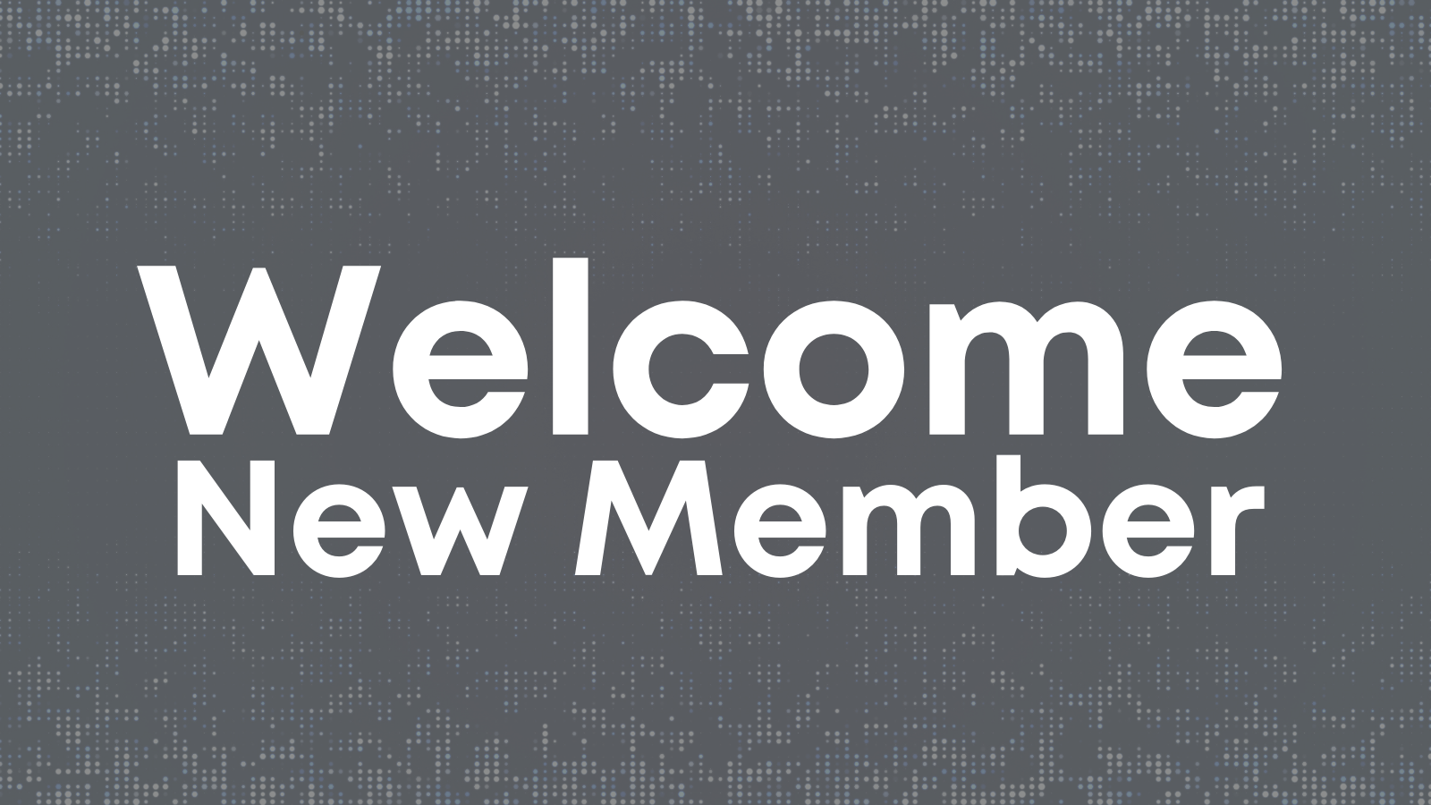 Welcome New Member News Graphic